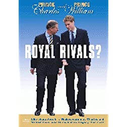 Charles & William Royal Rivals