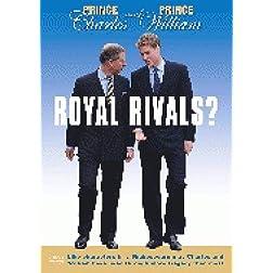 Charles & William Royal Rivals