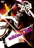 mihimaru GT mihimaLIVE