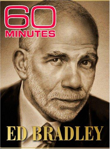 60 Minutes - Ed Bradley (November 12, 2006)