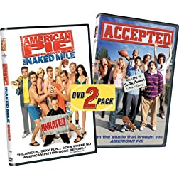 American Pie Presents: The Naked Mile/Accepted