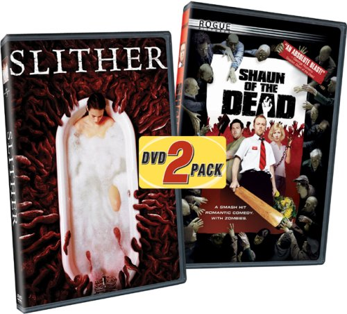 Slither/Shaun of the Dead
