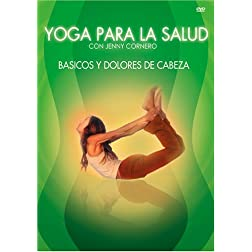 Yoga Para Salud: Basicos/Dolores de Cabeza