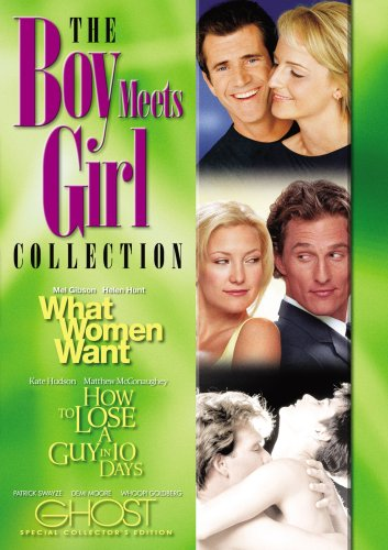 Boy Meets Girl Collection (What Women Want / How to Lose a Guy in Ten Days / Ghost - Special Collector's Edition)
