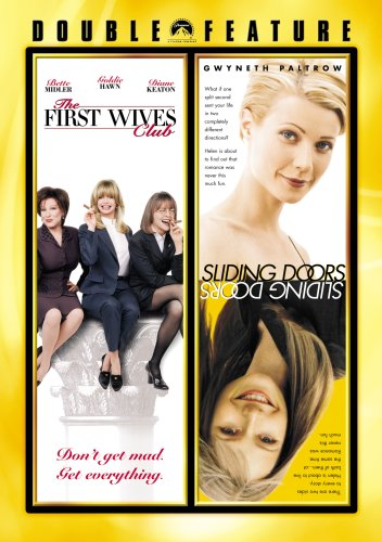 First Wives Club / Sliding Doors