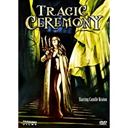 Tragic Ceremony