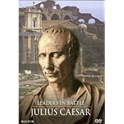 Leaders in Battle - Julius Caesar