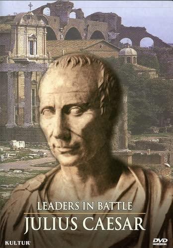 Leaders in Battle - Julius Caesar