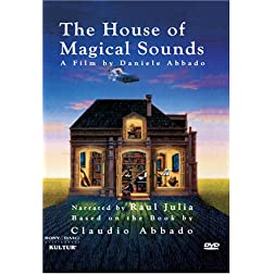 House of Magical Sounds / Claudio Abbado