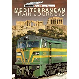 Great Railroad Adventures: Mediterranean Train Journeys