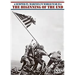 Beginning of the End - Semper-Fi: Marines in World War II