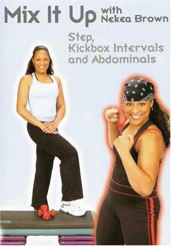Nekea Brown: Mix It Up with Nekea Brown - Step and Kickbox Workout