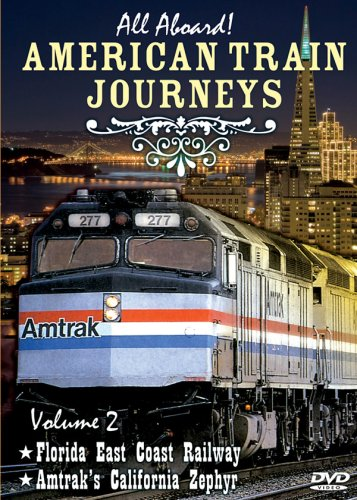 All Aboard, Vol. 2: American Train Journeys
