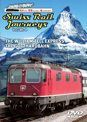Great Railroad Adventures, Vol. 2: Swiss Rail Journeys