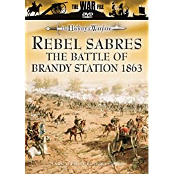 The History of Warfare: Rebel Sabres