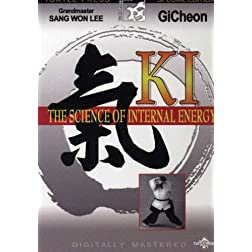 Ki:The Science of Internal Energy