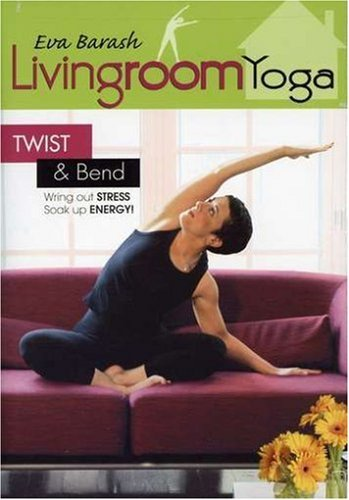 Living Room Yoga: Twist and Bend