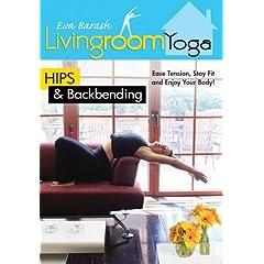 Living Room Yoga: Hips & Back Bending