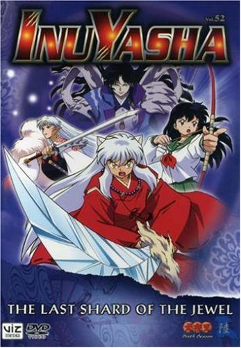 Inuyasha, Volume 52: The Last Shard of the Jewel