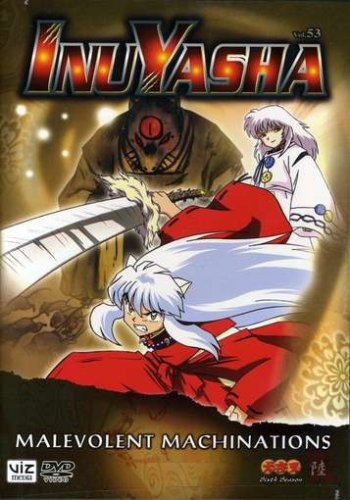 Inuyasha, Volume 53: Malevolent Machinations