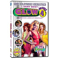 The Very Best of GLOW, Vol. 4: Gorgeous Ladies of Wrestling