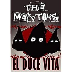 El Duce Vita