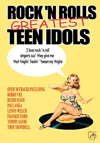 Rock N Roll's Greatest Teen Idols