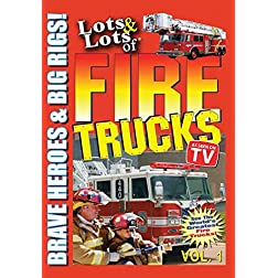 Lots and Lots of Fire Trucks Vol. 1