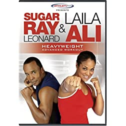 Sugar Ray Leonard & Laila Ali: Heavyweight Advanced Workout