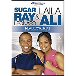 Sugar Ray Leonard & Laila Ali: Lightweight Beginner's Workout