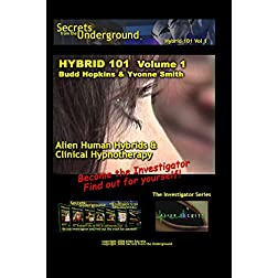 Secrets from the Underground volume 1 Budd Hopkins & Yvonne Smith
