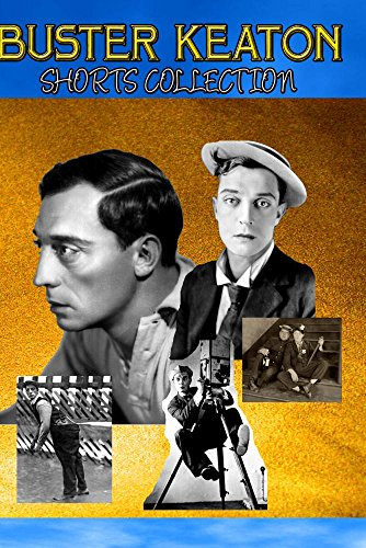 BUSTER KEATON SHORTS COLLECTION