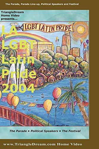 LA Latin GLBT Pride Parade 2004