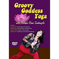 Groovy Goddess Workout - Yoga and Pilates