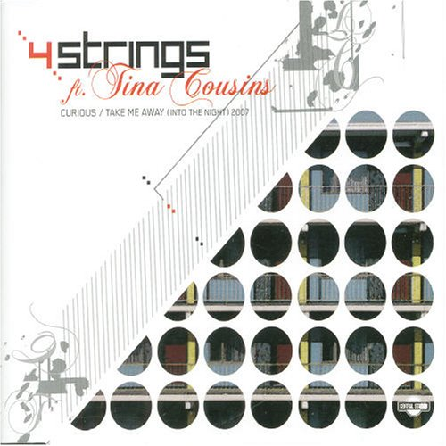 4 Strings - Curious (Into The Night 2007 Mixes) - Zortam Music