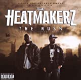 The Heatmakerz / The Rush