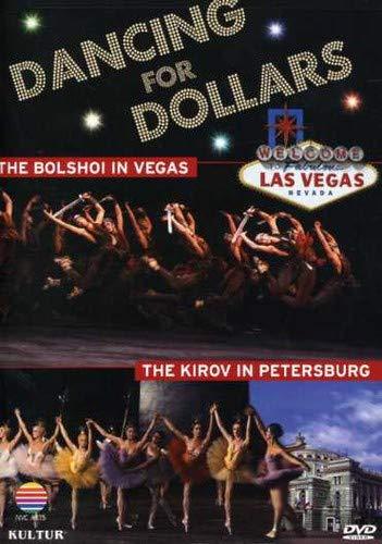 Dancing for Dollars: Bolshoi in Vegas & Kirov in St. Petersburg
