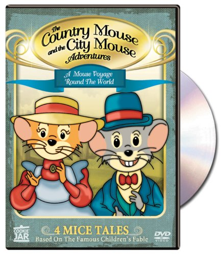 The Country Mouse and the City Mouse Adventures: A Mouse Voyage Round the World