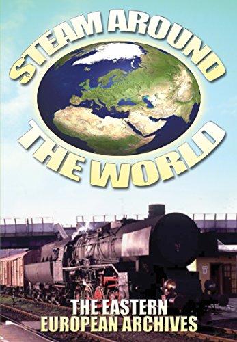 Steam Around the World: The Eastern European Archives