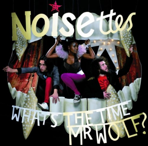 Noisettes - What