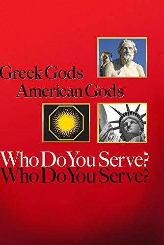 Greek Gods American Gods Who Do You Serve