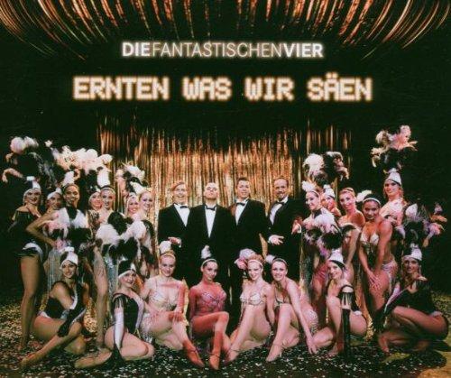 Die Fantastischen Vier - Ernten was wir Säen - Zortam Music
