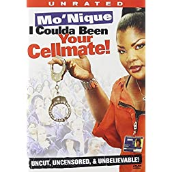 Mo'nique: I Coulda Been Your Cellmate!