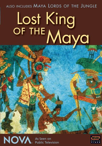 NOVA: Lost King of the Maya/Maya Lords of the Jungle