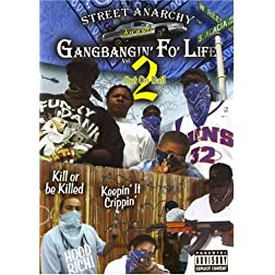 Gangbangin Fo Life: Out on Bail, Vol. 2