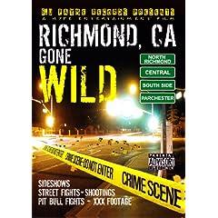 Richmond, CA Gone Wild