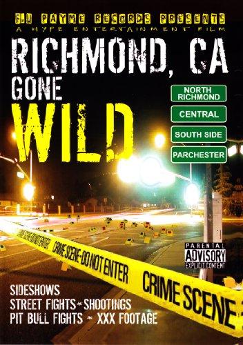 Richmond, CA Gone Wild, Vol. 1