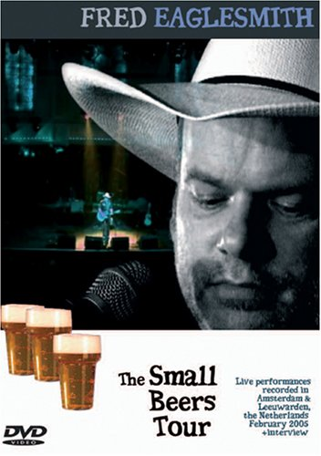 Fred Eaglesmith - The Small Beers Tour