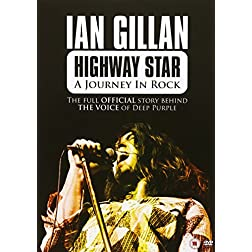 Ian Gillan: Highway Star: A Journey in Rock