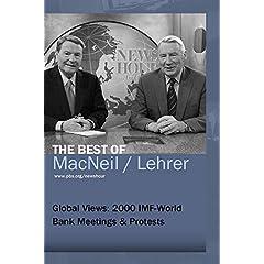 Global Views: 2000 IMF-World Bank Meetings & Protests